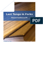 AwesomeSauce76 - Last Tango in Forks