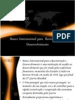 bancointernacionalparareconstruoedesenvolvimento-130309125923-phpapp02