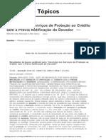 Inscrição nos Serviços de Proteção ao Crédito sem a Prévia Notificação do Devedor