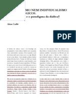 Alain Caillé - Nem holismo nem individualismo metodológicos. Marcel Mauss e o paradigma da dádiva
