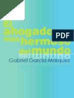 El ahogado más hermoso del mundo, Gabriel García M..pdf