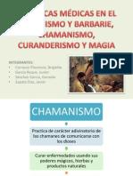 PRÁCTICAS MÉDICAS EN EL SALVAJISMO Y BARBARIE diapos (1)