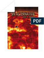 Perez, Luis J (2014) Sin alternativa.pdf