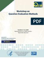 Workshop on Question Evaluation Methods