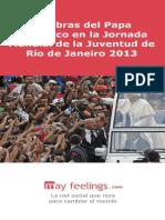 Palabras Francisco j Mj Rio 2013