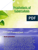 Prophylaxis of Tuberculosis 3