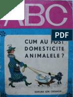 ABC-Cum Au Fost Domesticite Animalele