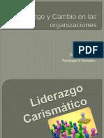 Liderazgo y Cambio en Las Organizaciones