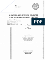 A Computer Aided System for the Analysis Design and Checking of Concrete Structures R K Kinra S J Fenves 225p