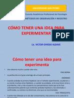 Como Tene Una Idea Para Experimentar