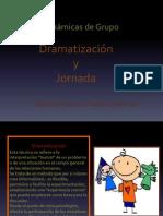 Dramatizacion y Jornada