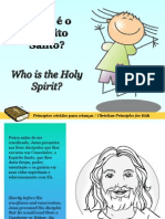 Quem é o Espíritu Santo - Who is the Holy Spirit?