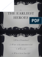 the earliest heroes