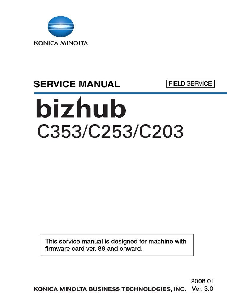 Konica Minolta Develop Biz Hub BizHub Ineo +203 Bh c353.c253.c203 Field Ser  Man | Electrical Connector | Ac Power Plugs And Sockets