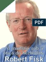o martírio sob a ótica do hezbollah (trecho) - Robert Fisk