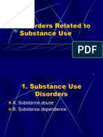 Disorders Related to Substance Use