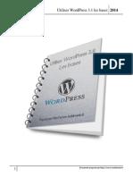 Utiliser WordPress 3.1 Les Bases