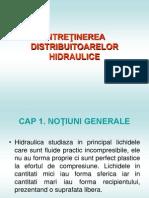 INTRETINEREA DISTRIBUITOARELOR HIDRAULUICE