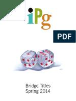 IPG Spring 2014 Bridge Titles