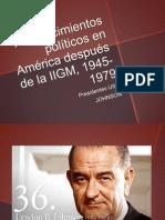 Acontecimientos políticos en América después de la IIGM JOHNSON.pptx
