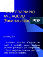 FISIOTERAPIA NO AVE AGUDO(Fase hospitalar) 8º periodo