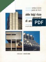 Aldo Luigi Rizzo. Percorsi di architettura 1957-1983. Progetti dello studio A. Pino A. L. Rizzo, Genova, 1986