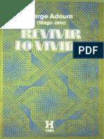 Revivir+Lo+Vvido+(Jorge+Adoum)