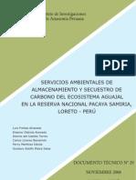 Freitas el al. 2006. DOC. TEC-SERVICIOS AMBIENTALES DE ALMACENAMIENTO Y SECUESTRO DE CARBONO DEL ECOSISTEMA AGUAJAL EN LA RESERVA NACIONAL PACAYA SAMIRIA, LORETO - PERÚ