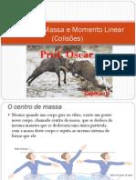 09 Centro de Massa e Momento Linear