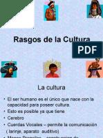 Rasgos de La Cultura