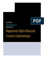 LeonardoEloy +Mapeamento Objeto-Relacional Conceito e Implementacao