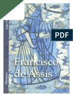 Francisco de Assis (psicografia João Nunes Maia - espírito Miramez)