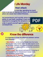 Heat Attack