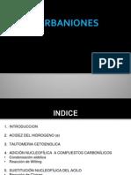 EXPOSICIÓN DE ORGANICA CARBANIONES