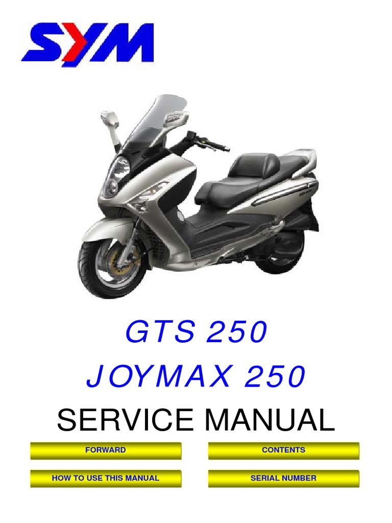 SYM JOYMAX GTS RV 250 Service Manual | Carburetor | Internal Combustion  Engine