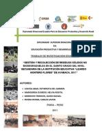 """GESTIÓN Y RECOLECCIÓN DE RESIDUOS SÓLIDOS NO BIODEGRADABLES EN EL QUINTO GRADO DEL NIVEL SECUNDARIA DE LA INSTITUCIÓN EDUCATIVA """"LIZARDO MONTERO FLORES"""" DE AYABACA, 2011"""""""