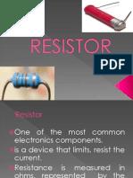 Resistor.