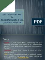 Anil Gupta vs. Kunal Das Gupta
