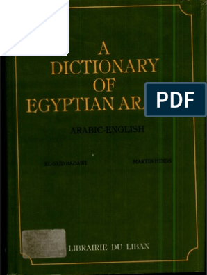 A Dictionary of Egyptian Arabic (Arabic-English)