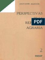 Allende, Salvador - Perspectivas de La Reforma Agraria