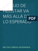 EL LUJO DE HELISTAR VA MÁS ALLÁ DE LO ESPERADO – MILTON CABEZA PEÑARANDA