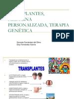 TRANSPLANTES, MEDICINA PERSONALIZADA, TERAPIA GENÉTICA