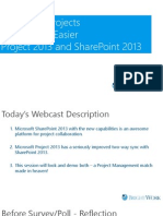 2013-10 Microsoft Project Webcast Managing Projects Never Been Easier Project 2013 and SharePoint 2013