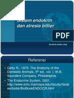 Endocrine System Dan Atresia Bilier