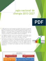 Estrategia Nacional de Energia 2013-2027