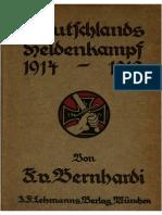 Bernhardi, Friedrich von - Deutschlands Heldenkampf 1914-1918 (1922)