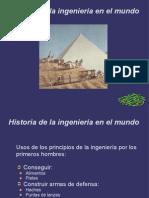Clase2 - Un Recuento de La Historia de La Ingenieria en El Mundo - Julio 29-2013