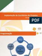Implantacao de Escritorios de Projetos Em Organizacoes Publicas