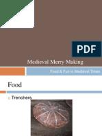 medieval merry making food