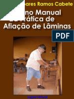 Pequeno Manual da Prática de Afiação de Lâminas - Marcos Soares Ramos Cabete